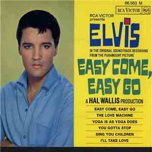 Elvis Presley - Easy Come, Easy Go download