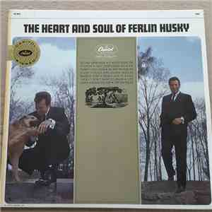 Ferlin Husky - The Heart And Soul Of Ferlin Husky download