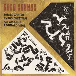 James Carter  / Cyrus Chestnut / Ali Jackson / Reginald Veal - Gold Sounds download