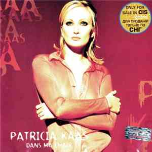 Patricia Kaas - Dans Ma Chair download
