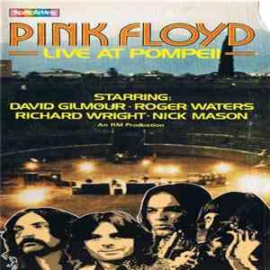 Pink Floyd - Live At Pompeii download free