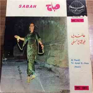 صباح = Sabah - عالمنديل / طير عجناح الهنى = Al-Madil / Tirajnah El-Hana download